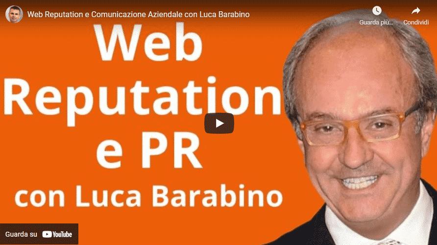 video web reputation e PR con Luca Barabino e Ale Agostini