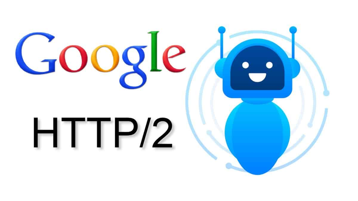 Googlebot scansionerà i siti via http/2