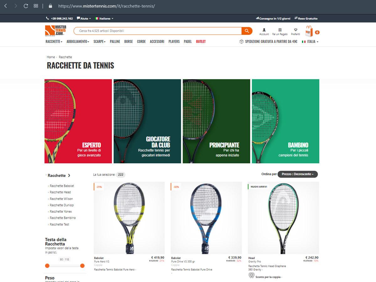 Un esempio dell'URL di una pagina di categoria di racchette: https://www.mistertennis.com/it/racchette-tennis/