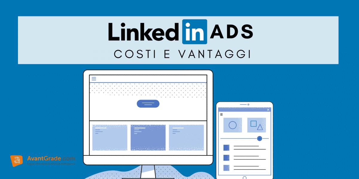 Linkedin Ads: costi e vantaggi