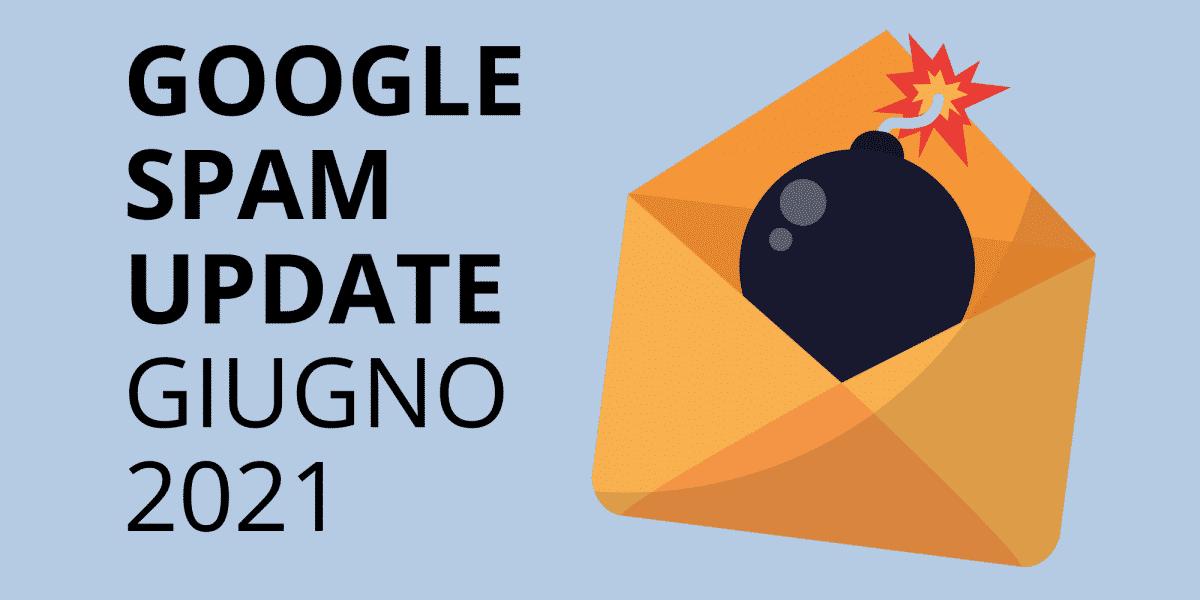 google-spam-update-giugno-2021